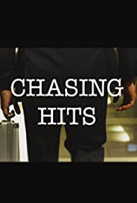 Primary photo for Chasing Hits
