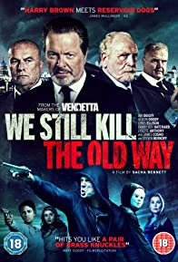 Primary photo for We Still Kill the Old Way