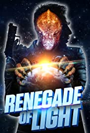 Renegade of Light Poster