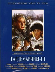 Watch free movie latest Gardemariny III by Svetlana Druzhinina [2k]