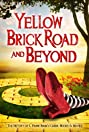 The Yellow Brick Road and Beyond (2009) Poster