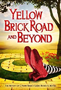 Primary photo for The Yellow Brick Road and Beyond