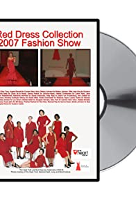 Primary photo for The Red Dress Collection 2007 Fashion Show