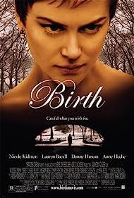 Birth (2004) Poster - Movie Forum, Cast, Reviews