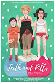 Teeth and Pills Poster
