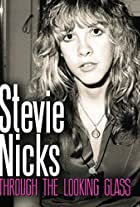 Stevie Nicks: Through the Looking Glass
