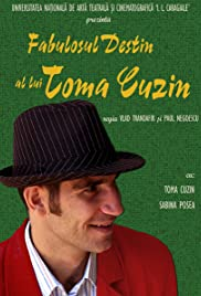 The Fabulous Destiny of Toma Cuzin Poster