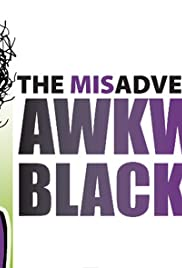 The Misadventures of Awkward Black Girl Poster