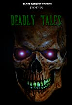 Deadly Tales