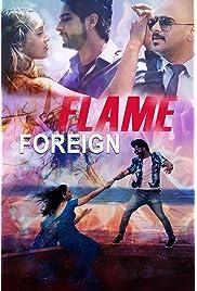 Foreign Flame 2021 Hindi Movie AMZN WebRip 300mb 480p 1GB 720p 3GB 6GB 1080p