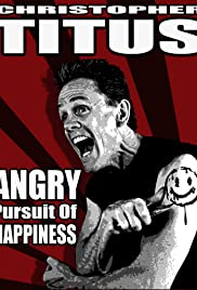 Christopher Titus: The Angry Pursuit of Happiness(2015) Poster - TV Show Forum, Cast, Reviews