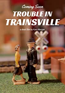 Download full movie Trouble in Trainsville by none [640x360]