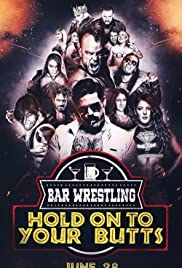 Bar Wrestling 13: Hold On To Your Butts Poster