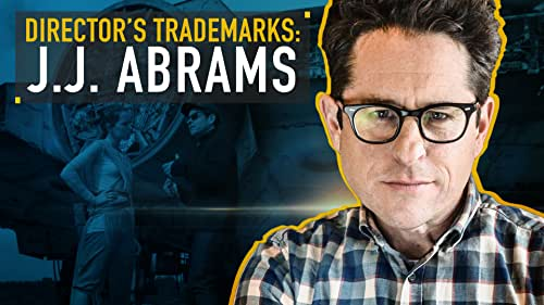 A Guide to the Films of J.J. Abrams
