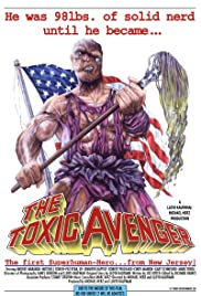 The Toxic Avenger (1984) - IMDb