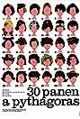 Thirty Maidens and Pythagoras