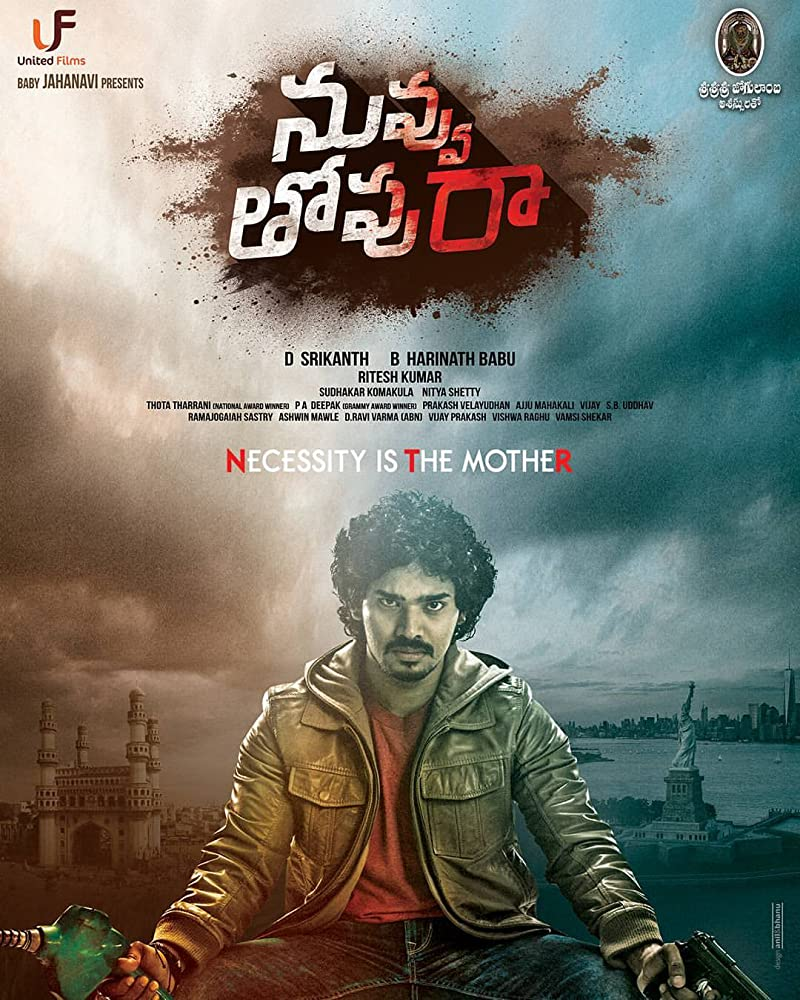 Nuvvu Thopu Raa (2019) Telugu 400MB HDRip ESub Download