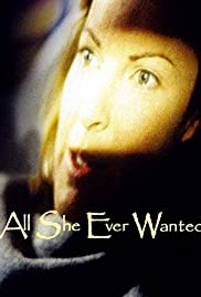 All She Ever Wanted Poster