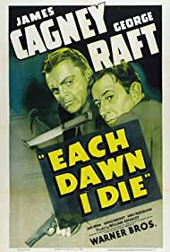 James Cagney and George Raft in Each Dawn I Die (1939)