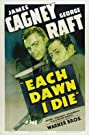Each Dawn I Die (1939) Poster