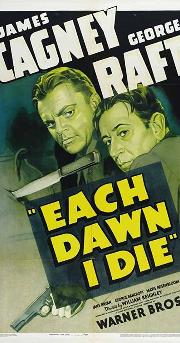 Each Dawn I Die 1939 Imdb