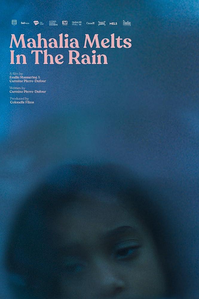 Mahalia Melts in the Rain (2018)