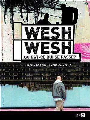 Where to stream Wesh, Wesh, What's Happening?