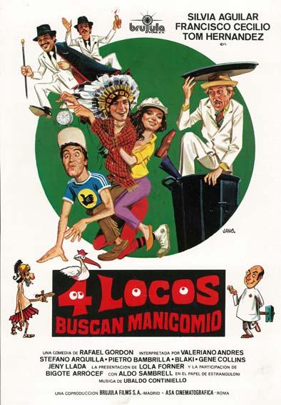 Cuatro locos buscan manicomio ((1980))