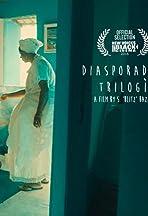 Diasporadical Trilogia
