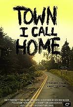 Town I Call Home