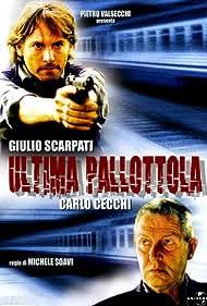 Ultima pallottola (2003)