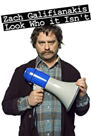 Zach Galifianakis: Look Who It Isn't Poster