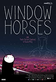 Primary photo for Window Horses: The Poetic Persian Epiphany of Rosie Ming