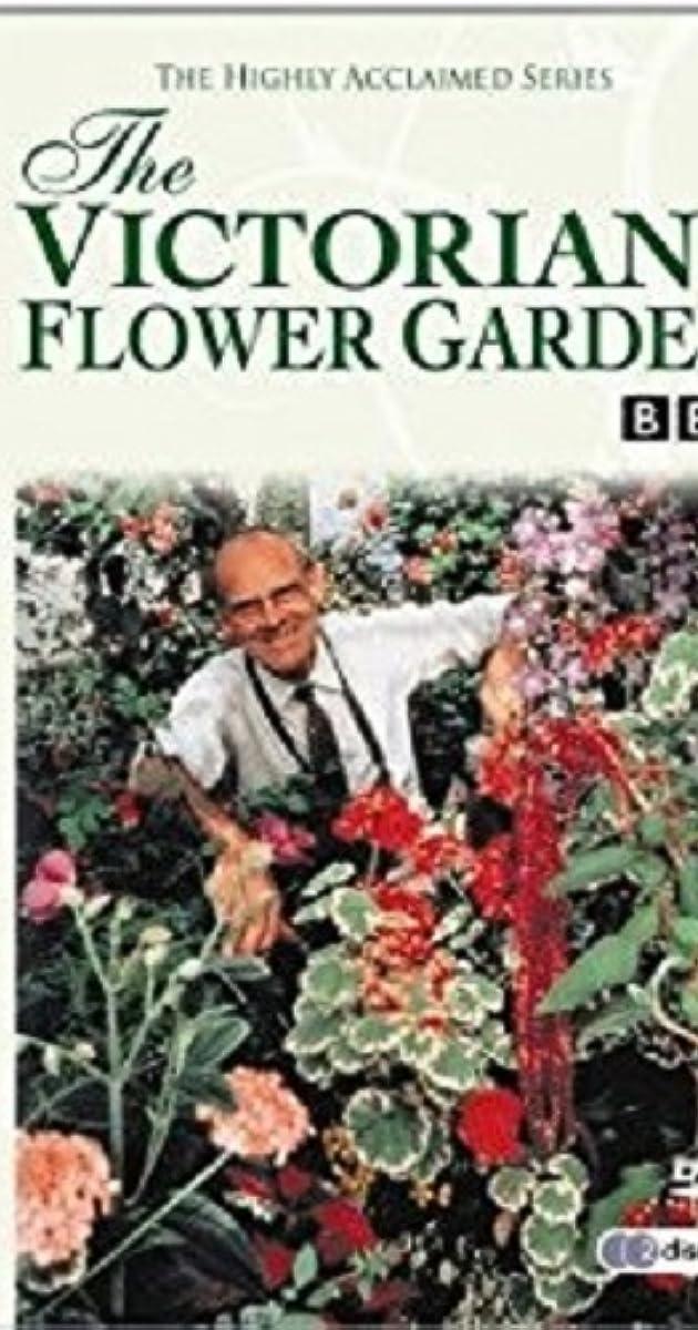 The Victorian Flower Garden Tv Series 1991 Imdb