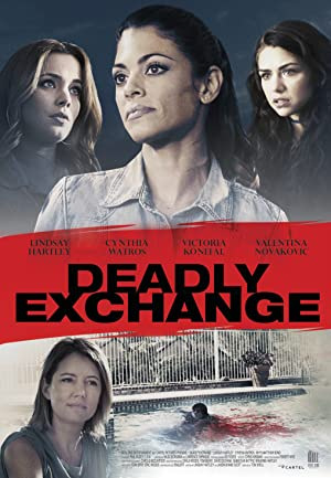 Movie Deadly Exchange (2017)