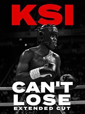 KSI: Can't Lose – Extended Cut