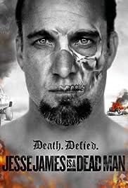 Jesse James Is a Dead Man Poster - TV Show Forum, Cast, Reviews