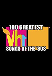 100 Greatest Songs Of The 80s Poster