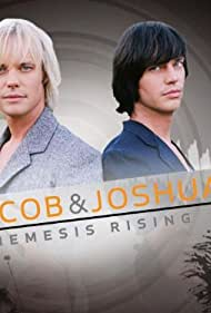 Jacob & Joshua: Nemesis Rising (2006)