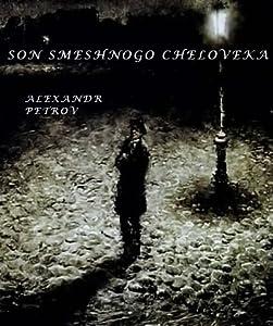 HD movie downloads torrent Son smeshnogo cheloveka by Aleksandr Petrov [FullHD]