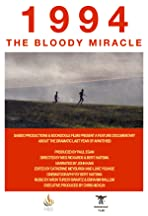 1994: The Bloody Miracle