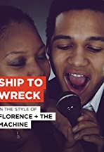 Florence + the Machine: Ship to Wreck
