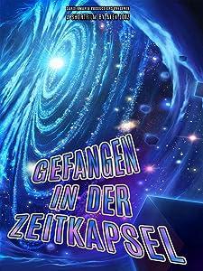 English movie dvd free download Gefangen in der Zeitkapsel [Mpeg]