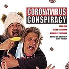 John Lehr and Joseph D. Reitman in Coronavirus Conspiracy (2021)