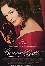 Cousin Bette (1998) Poster - Movie Forum, Cast, Reviews