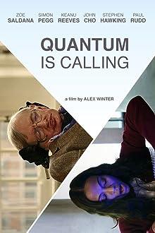 Quantum Is Calling (2016 TV Short)