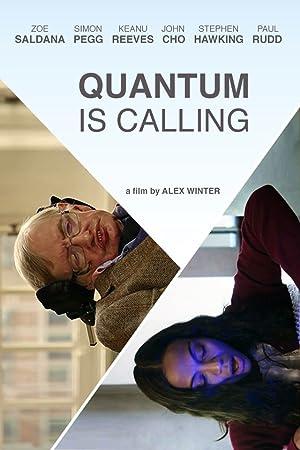 Quantum Is Calling (2016)
