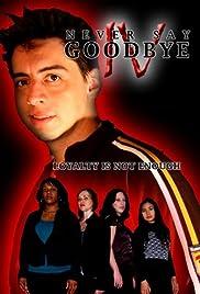 Innocence Saga IV: Never Say Goodbye Poster
