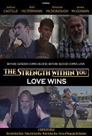 The Strength Within You: Love Wins Poster