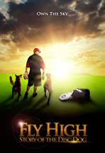 Fly High: Story of the Disc Dog